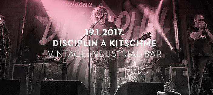 Disciplin A Kitschme premijerno u Vintage Industrial Baru!