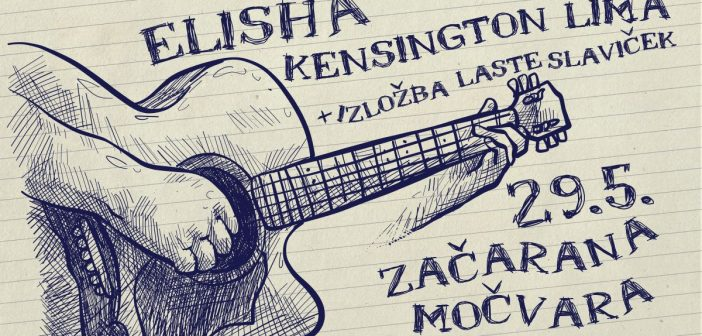 Začarana Močvara: Elisha i Kensington Lima sviraju 29. svibnja