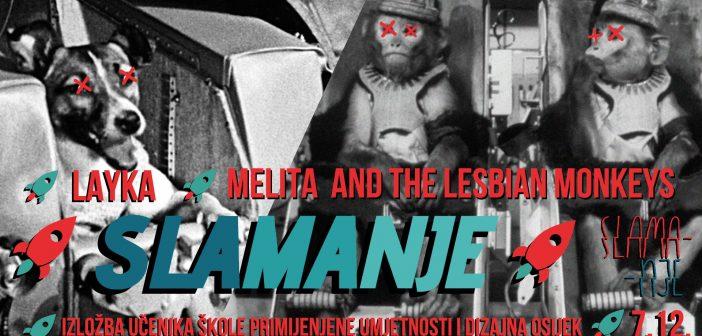 Layka, Melita and the Lesbian Monkeys i novo izdanje osječkog Slamanja