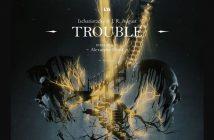 Ischariotzcky & J.R. August_Trouble